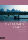 The Handbook of Five Element Practice - Book