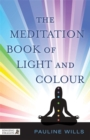 The Meditation Book of Light and Colour - Book
