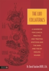 The Luo Collaterals : A Handbook for Clinical Practice and Treating Emotions and the Shen and the Six Healing Sounds - Book