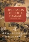 Discussion of Cold Damage (Shang Han Lun) : Commentaries and Clinical Applications - Book