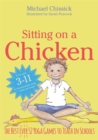 Sitting on a Chicken : The Best (Ever) 52 Yoga Games to Teach in Schools - Book