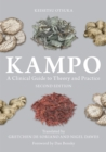 Kampo : A Clinical Guide to Theory and Practice - Book