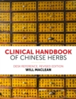 Clinical Handbook of Chinese Herbs : Desk Reference, - Book