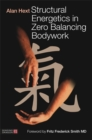 Structural Energetics in Zero Balancing Bodywork - Book