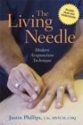 The Living Needle : Modern Acupuncture Technique - Book