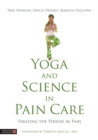 Yoga and Science in Pain Care : Treating the Person in Pain - Book