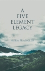 A Five Element Legacy - Book