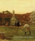 Frederick Walker and the Idyllists - Book