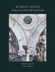 Ruskin's Venice:  The Stones Revisited New Edition - Book