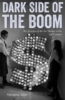 Dark Side of the Boom : The Excesses of the Art Market in the 21st Century - Book