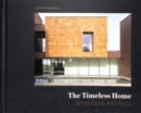 The Timeless Home : James Gorst Architects - Book