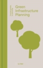Green Infrastructure Planning : Reintegrating Landscape in Urban Planning - Book