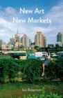 New Art, New Markets - eBook
