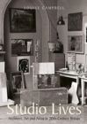 Studio Lives : Architect, Art and Artist in 20th-Century Britain - Book