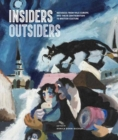 Insiders/Outsiders : Refugees from Nazi Europe and their Contribution to British Visual Culture - Book