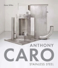 Anthony Caro : Stainless Steel - Book