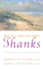For All That Has Been, Thanks : Growing a Sense of Gratitude - Book