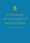Customary of Our Lady of Walsingham - Book