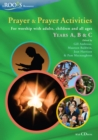 Prayer and Prayer Activities : For worship with adults, children and all-ages, Years A, B & C - Book