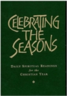 Celebrating the Seasons : Daily Spiritual Readings for the Christian Year - eBook