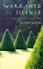 Word into Silence : A Manual for Christian Meditation - eBook