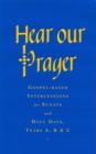 Hear Our Prayer : Gospel-Based Intercessions for Sundays and Holy Days - eBook