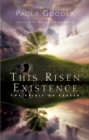 This Risen Existence : The Spirit of Easter - eBook