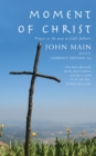 Moment of Christ : Prayer as the Way to God's Fullness - eBook