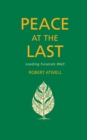 Peace At The Last : Leading Funerals Well - eBook