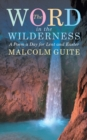 Word in the Wilderness : A poem a day for Lent and Easter - Book