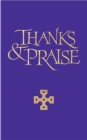 Thanks and Praise Words Edition : A supplement to the Church Hymnal - eBook