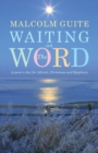 Waiting on the Word : A poem a day for Advent, Christmas and Epiphany - Book