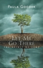 Let Me Go There : The Spirit of Lent - Book