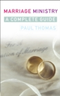 Marriage Ministry : A complete guide - Book