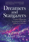 Dreamers and Stargazers : Creative Liturgies for Incarnational Worship - Book