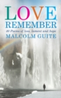 Love, Remember : 41 poems of loss, lament and hope - eBook