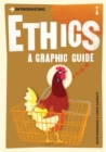 Introducing Ethics : A Graphic Guide - Book