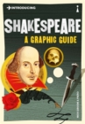 Introducing Shakespeare : A Graphic Guide - Book