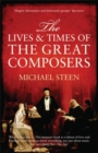 The Lives and Times of the Great Composers - Book