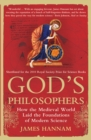 God's Philosophers : How the Medieval World Laid the Foundations of Modern Science - eBook