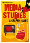Introducing Media Studies : A Graphic Guide - Book