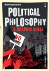 Introducing Political Philosophy : A Graphic Guide - Book