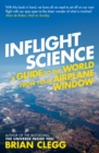 Inflight Science : A Guide to the World from Your Airplane Window - eBook