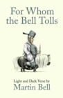 For Whom the Bell Tolls : Light and Dark Verse - eBook