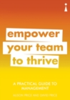 A Practical Guide to Management : Empower Your Team to Thrive - eBook