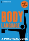 A Practical Guide to Body Language : Read & Send the Right Signals - eBook