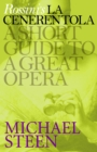 Rossini's La Cenerentola : A Short Guide to a Great Opera - eBook