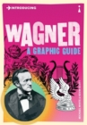 Introducing Wagner : A Graphic Guide - Book
