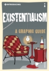 Introducing Existentialism : A Graphic Guide - Book