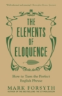 The Elements of Eloquence - eBook